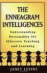 The Enneagram Intelligences: Understa...