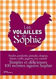 Les volailles de Sophie par Sophie Dudemaine