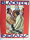 img - for Blackfeet Indians book / textbook / text book