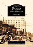 img - for Fargo, North Dakota: 1870-1940 (ND) (Images of America) by David B. Danborn (2002-09-15) book / textbook / text book