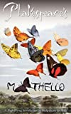 Mothello: A High-Flying Introduction to Shakespeare for Kids (Phakespeare's Animal Shakespeare for Children Series)