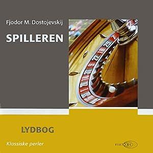 Spilleren [The Gambler] Audiobook