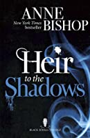 Heir to the Shadows (The Black Jewels Trilogy)