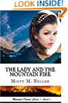 The Lady and the Mountain Fire (Mount...
