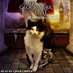 The Girl and the Clockwork Cat | Nikki McCormack