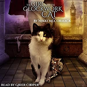 The Girl and the Clockwork Cat Audiobook