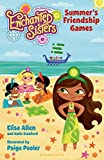 Elise Allen Jim Henson's Enchanted Sisters: Summer's Friendship Games