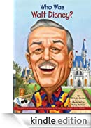 Who Was Walt Disney? (Who Was...?) [Edizione Kindle]