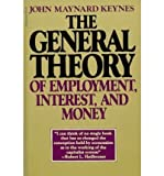 General Theory of Employment, Interest and Money (0151347093) by Keynes, John Maynard