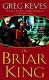 The Briar King (The Kingdoms of Thorn and Bone Book 1)