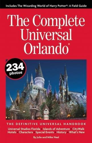 the-complete-universal-orlando-the-definitive-universal-handbook