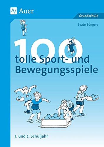 100-tolle-Sport-und-Bewegungsspiele-Klasse-12
