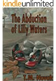 The Abduction of Lilly Waters