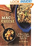 Mac & Cheese: More than 80 Classic an...