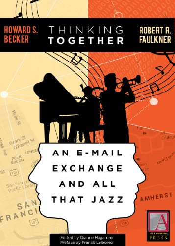 thinking-together-an-e-mail-exchange-and-all-that-jazz-english-edition