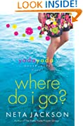 Where Do I Go?: A Yada Yada House of Hope Novel