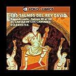 Los Salmos del Rey David: Segunda Parte [The Psalms of King David: Part 2] |  Yoyo USA, Inc