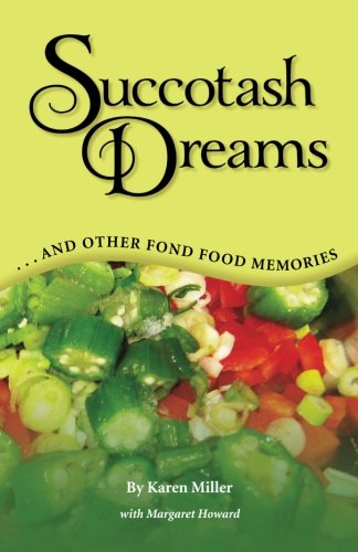 Succotash Dreams: ...and Other Fond Food Memories
