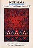 Lone Stars, Vol. 2: A Legacy of Texas Quilts, 1936-1986