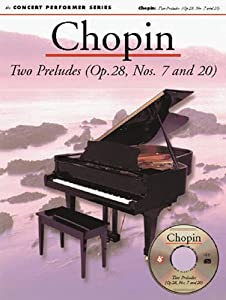 Chopin Two Preludes Op 28 Nos 7 And 20 Concert Performer Series With Preludes 7 20 from Music Sales