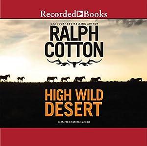 High Wild Desert | [Ralph Cotton]