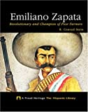 Emiliano Zapata: Revolutionary and Champion of Poor Farmers (Proud Heritage: The Hispanic Library)