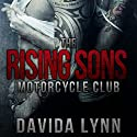The Rising Sons Motorcycle Club: Biker Romance (       UNABRIDGED) by Davida Lynn Narrated by Brooke Bloomingdale
