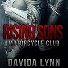 The Rising Sons Motorcycle Club: Biker Romance (       UNABRIDGED) by Davida Lynn Narrated by Brooke Bloomingdale