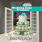 Wedding Cake Crumble | [Jenn McKinlay]