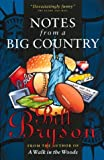 Notes from a Big Country (0385258224) by Bryson, Bill