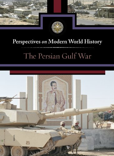 Persian Gulf War, The (Perspectives on Modern World History)