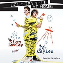Kian and Jc: Don't Try This at Home! Audiobook by Kian Lawley Narrated by Kian Lawley