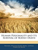 img - for Human Personality and Its Survival of Bodily Death book / textbook / text book
