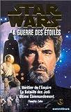 echange, troc Timothy Zahn - Star Wars, la guerre des étoiles, tome 2 : La Trilogie de Timothy Zahn