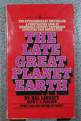 The Late Great Planet Earth, Lindsey,Hal