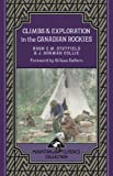 img - for Climbs & Exploration In the Canadian Rockies (Mountain Classics Collection) book / textbook / text book