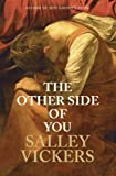 Salley Vickers The Other Side of You