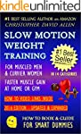 SLOW MOTION WEIGHT TRAINING - FOR MUS...