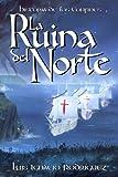 La Ruina del Norte