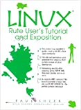 LINUX: Rute User's Tutorial and Expositi...