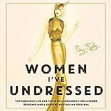 Women I've Undressed: A Memoir