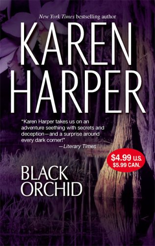 Black Orchid, KAREN HARPER