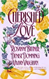 Cherished Love (0312961715) by Bittner, Rosanne