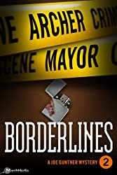 Borderlines (Joe Gunther Mysteries Book 2)