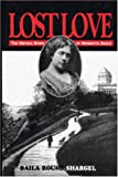 img - for Lost Love: The Untold Story of Henrietaa Szold: Journal and Letters book / textbook / text book
