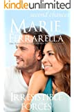 Irresistible Forces (Marie's originals Book 1)