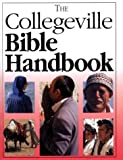 img - for The Collegeville Bible Handbook book / textbook / text book