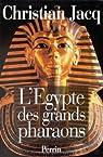 L'�gypte des grands pharaons par Jacq