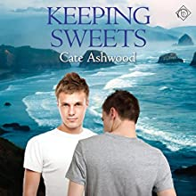 Keeping Sweets (       UNABRIDGED) by Cate Ashwood Narrated by Jeff Gelder