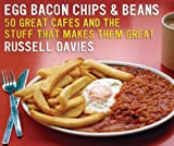 Egg Bacon Chips and Beans book cover